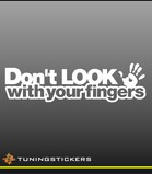 Don't look with your fingers (9111)